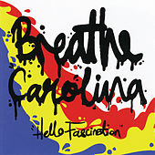 Play & Download Hello Fascination by Breathe Carolina | Napster