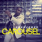 Play & Download Carousel by Sean Jones | Napster
