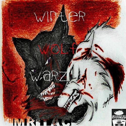 Winter Wolf Warz by Mr. Tac