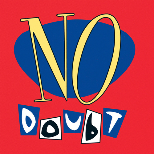 No Doubt by No Doubt