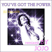 Play & Download You've Got the Power (Remixed by Jojo) by Su Kramer | Napster