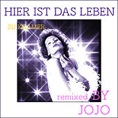 Play & Download Hier ist das Leben (Remixed by Jojo) by Su Kramer | Napster