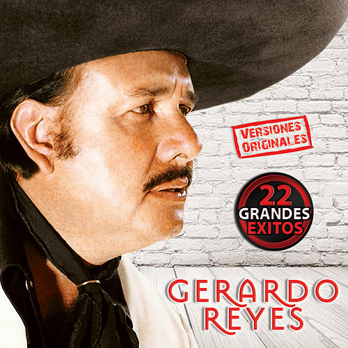 Play & Download 22 Grandes Exitos by Gerardo Reyes | Napster