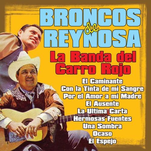 Play & Download La Banda del Carro Rojo by Los Broncos De Reynosa | Napster