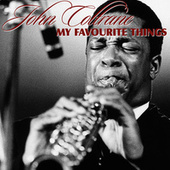 Play & Download My Favourite Things by John Coltrane | Napster