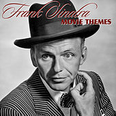Play & Download Movie Themes by Frank Sinatra | Napster