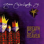 Breath of Heaven von Grover Washington, Jr.
