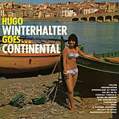 Play & Download Goes...Continental by Hugo Winterhalter | Napster