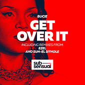Get Over It by Bucie