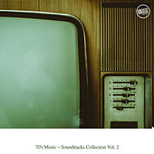 70's Music - Soundtrack Collection, Vol. 2 by Various Artists