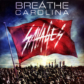 Play & Download Savages by Breathe Carolina | Napster