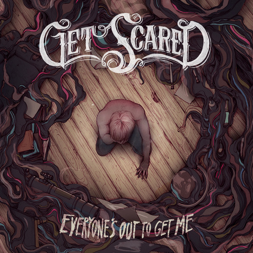 Play & Download Everyone's Out To Get Me by Get Scared | Napster