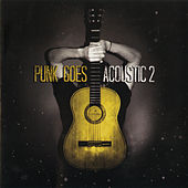 Play & Download Punk Goes Acoustic, Vol. 2 by Various Artists | Napster