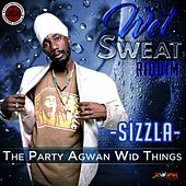 The Party Agwan Wid Things -Single by Sizzla