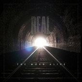 Play & Download Real. by The Word Alive | Napster