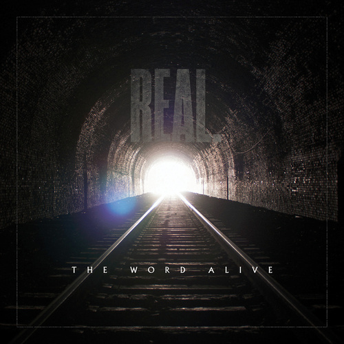 Real. by The Word Alive