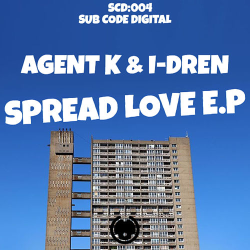 Play & Download Spread Love by Agent K | Napster