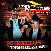 Play & Download 30 Exitos Inmortales by Los Relampagos Del Norte | Napster
