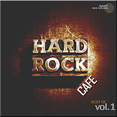Hard Rock Cafe: Best Of, Vol. 1 (QAXT New Sounds) by Various Artists