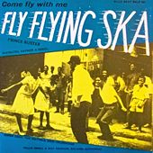 Play & Download Fly Flying Ska by Prince Buster | Napster