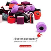 Electronic Earcandy, Vol. 17 by Various Artists