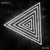 STRICT_, Vol. 6 by Various Artists