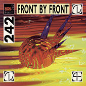 Play & Download Front By Front by Front 242 | Napster