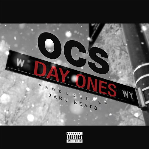 Day Ones by OCS