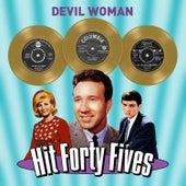 Devil Woman - Hit Forty Fives von Various Artists