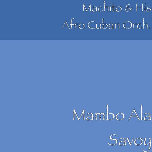 Play & Download Mambo Ala Savoy by Machito | Napster