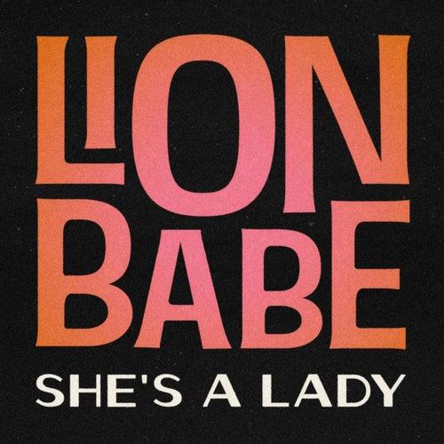 She's a Lady de Lion Babe