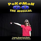 Pokemon Go the Musical (feat. Whitney Di Stefano) by Logan Hugueny-Clark