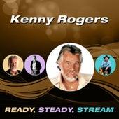 Ready, Steady, Stream de Kenny Rogers
