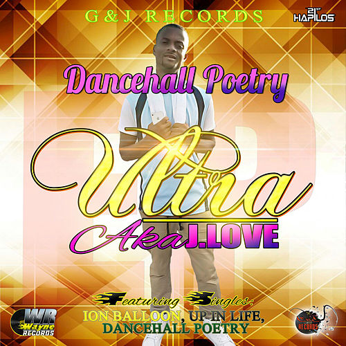 Dancehall Poetry by Ultra