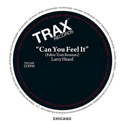 Play & Download Can You Feel It (Fabio Tosti Remixes) by Larry Heard | Napster