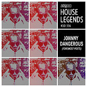 Play & Download House Legends jOHNNYDANGEROUs (Foremost Poets) by Various Artists | Napster
