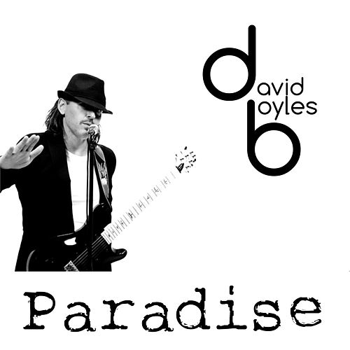 Play & Download Paradise by David Boyles | Napster