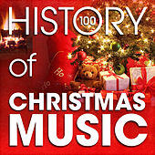 Play & Download The History of Christmas Music (100 Famous Christmas Songs) by Various Artists | Napster