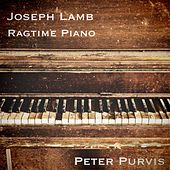 Play & Download Joseph Lamb Ragtime Piano by Peter Purvis | Napster