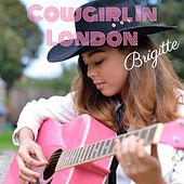 Cowgirl in London by Brigitte