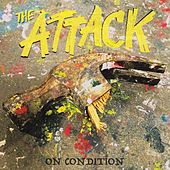 Play & Download On Condition by The Attack | Napster