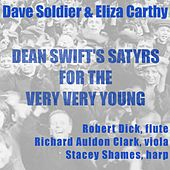 Dean Swift's Satyrs for the Very Very Young by Dave Soldier