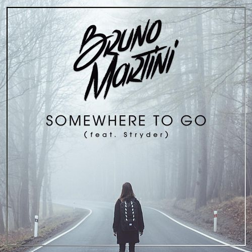 Somewhere to Go (feat. Stryder) by Bruno Martini