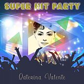 Super Hit Party by Caterina Valente