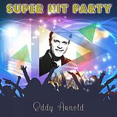 Super Hit Party by Eddy Arnold
