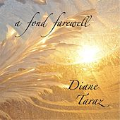 Play & Download A Fond Farewell by Diane Taraz | Napster