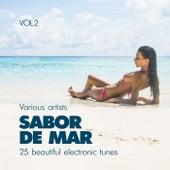 Sabor De Mar (25 Beautiful Electronic Tunes), Vol. 2 by Various Artists
