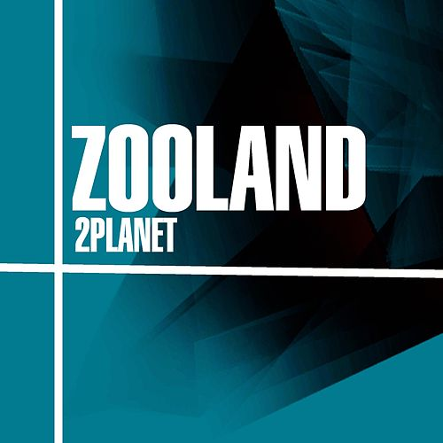 Zooland by 2Planet