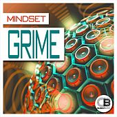 Play & Download Grime by Mindset | Napster
