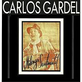Milonga Sentimental by Carlos Gardel
